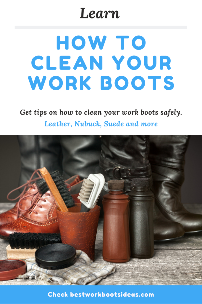 Learn how to clean your work boots